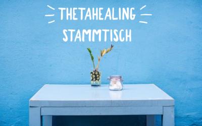 ThetaHealing® Stammtisch-Treffen